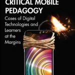 Critical Mobile Pedagogy