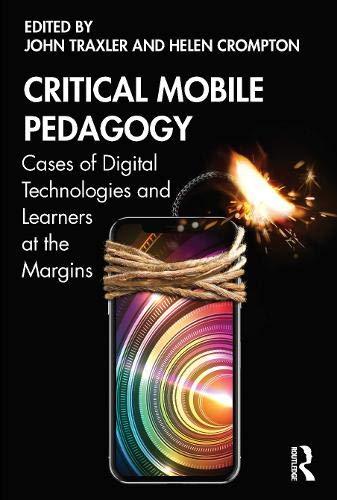 Critical Mobile Pedagogy
