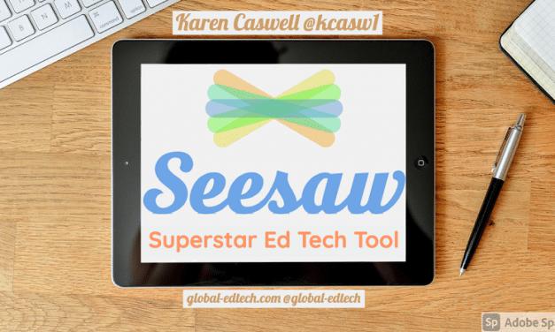 Seesaw: Superstar EdTech tool