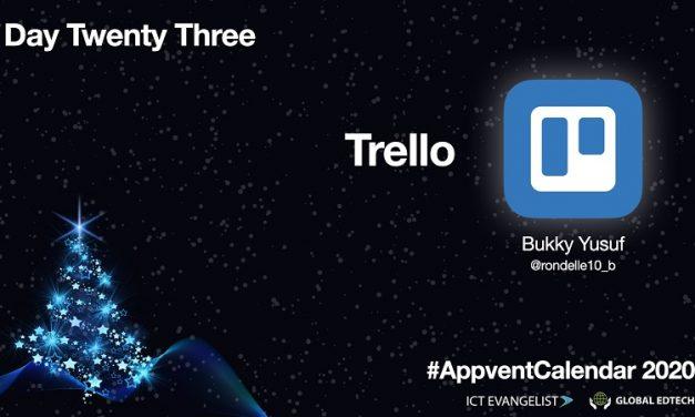 Day 23 – Manage Information Using Trello  – #AppventCalendar