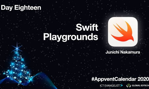 Day Eighteen Of The #AppventCalendar 2020 – Teaching Coding using Swift Playgrounds