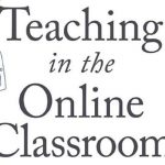 #EdTechBookClub – Book Summary – Teaching in the Online Classroom by Doug Lemov