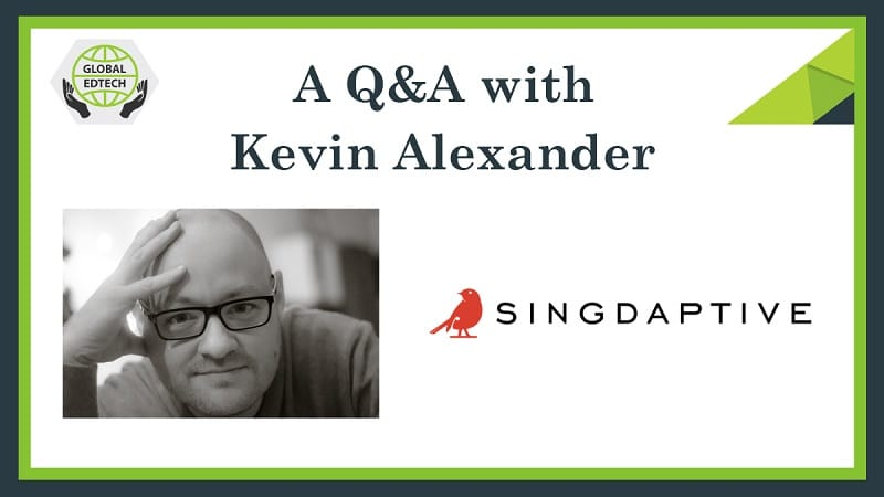 An interview with Kevin Alexander, CEO of Singdaptive, an online educational singing platform