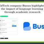 EdTech company Busuu highlights the impact of language learning through research