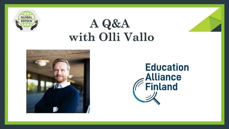Evaluating EdTech - A Q&A with Olli Vallo, CEO Education Alliance Finland