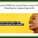 French EdTech iconoClass raises €3M funding to expand growth
